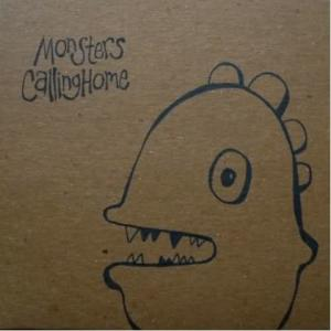 Monsters_Calling_Us_Home_Album