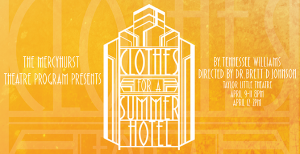 "The Theatre Program is performing the Tennessee Williams'  classic ""Clothes For a Summer Hotel"" as the ending performance of the: miac photo"