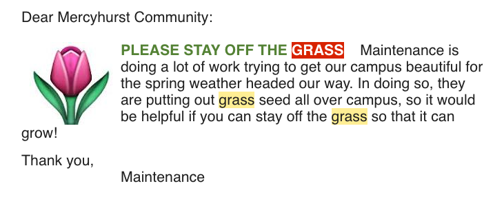 This email was sent to notify students that Maintenance was planting grass seed.