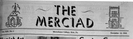 The Merciad logo has undergone a number of changes since the above 1942 edition, depicting both the Chapel and Old Main